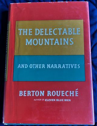 The Delectable Mountains and Other Narratives. Berton Rouech&eacute