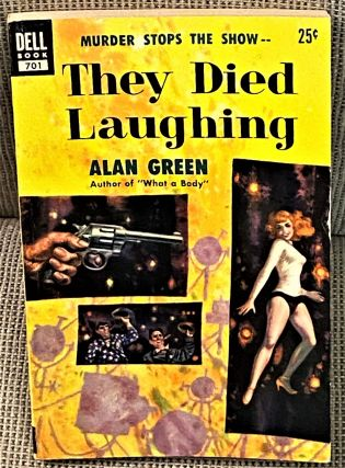 They Died Laughing. Alan Green