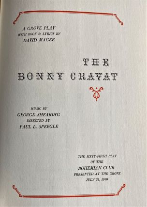 The Bonny Cravat, A Grove Play, The Sixty-Fifth Play of the Bohemian Club, Presented at the...