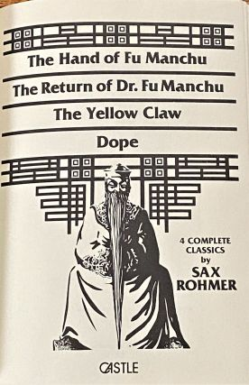 The Hand of Fu Manchu, The Return of Dr. Fu Manchu, The Yellow Claw, Dope, Four Complete Classics