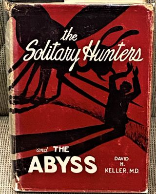 The Solitary Hunters and the Abyss