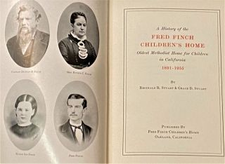 A History of the Fred Finch Children's Home, Oldest Methodist Home for Children in California 1891-1955