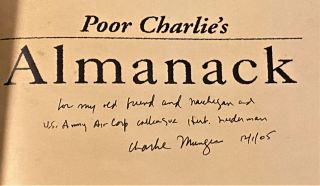 Poor Charlie's Almanack; The Wit and Wisdom of Charles T. Munger