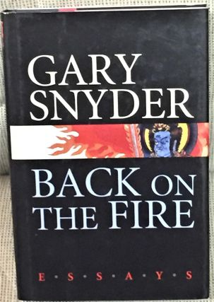 Back on the Fire. Gary Snyder