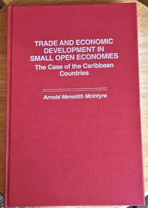 Trade and Economic Development in Small Open Economics, the Case of the Caribbean Countries....