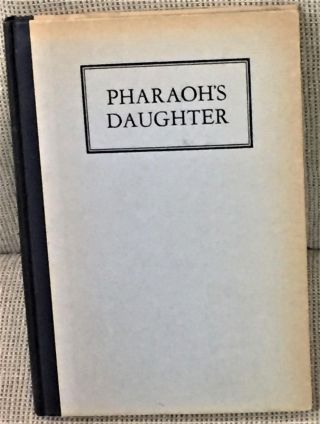 Pharaoh's Daughter, the Winning Bilblical Play of the 1927 Contest. Allison Gaw, Ethelean Tyson Gaw